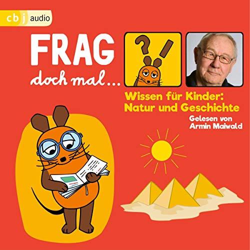 Wissen für Kinder - Natur und Geschichte audiobook cover art