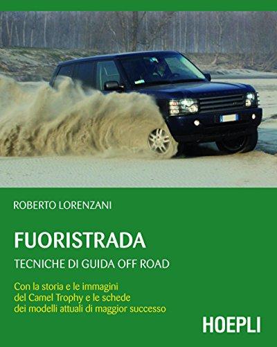 Fuoristrada: Tecniche di guida off-road (Outdoor)