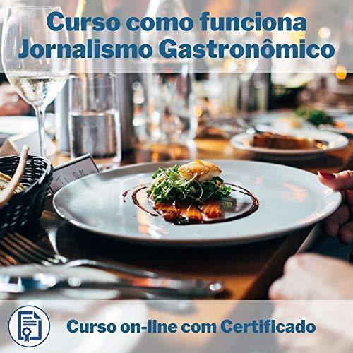 Curso Online em videoaula de como funciona Jornalismo Gastronômico com Certificado + 2 brindes
