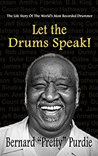 scheda let the drums speak!: the life story of the world s most recorded drummer (english edition)