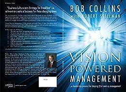 Vision Powered Management by [Bob Collins, Robert Stillman]