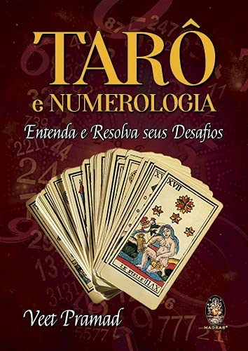 Tarô e Numerologia: Entenda e Resolva Seus Desafios