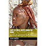 Cape to Falls: Notes from the Road: An African Adventure Travel Journal (English Edition)
