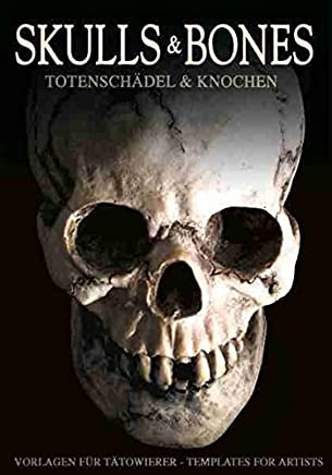 Skulls & Bones: Totenschädel & Knochen