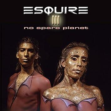 No Spare Planet