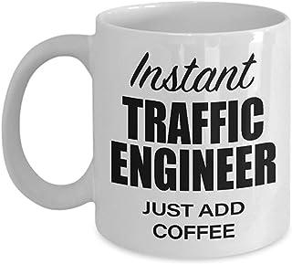 Regalos divertidos para el ingeniero de tráfico Taza de café - Ingeniería instantánea - Día del padre Graduado de estudiantes Graduación Graduación Jubilación Hombres Mujeres Copa