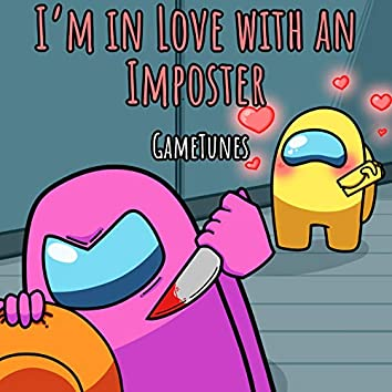 I'm in Love with an Impostor