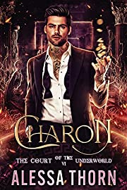 Charon: The Court of the Underworld (Book 6) : A Paranormal Greek Gods Romance (The Gods Universe)