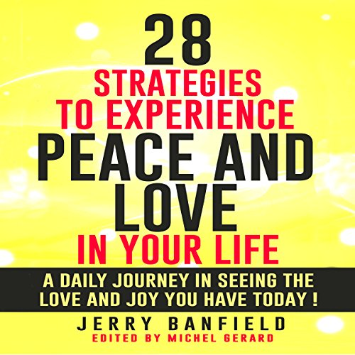 28 Strategies to Experience Peace and Love in Your Life audiobook cover art