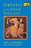 Orpheus and Greek Religion (Mythos Books)