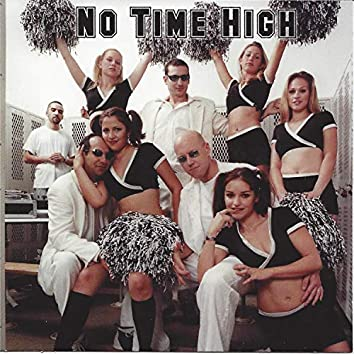 No Time High