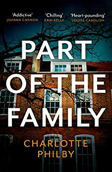 Part of the Family: The Most Compulsive Book You'll Read All Year by [Charlotte Philby]