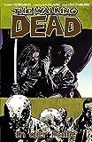 The Walking Dead 14: In der Falle - Robert Kirkman