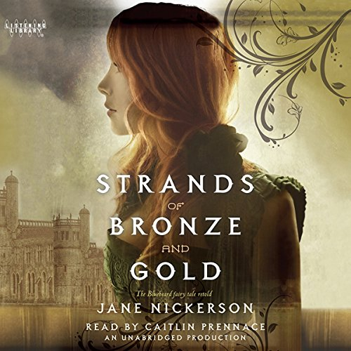 Strands of Bronze and Gold audiobook cover art