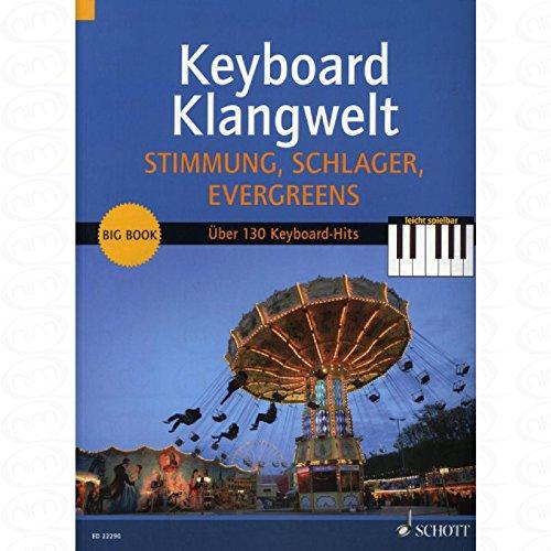 Stimmung Schlager Evergreens - arrangiert für Keyboard [Noten/Sheetmusic] aus der Reihe: KEYBOARD KLANGWELT