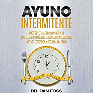 Ayuno intermitente [Intermittent Fasting] audiobook cover art