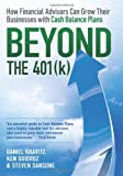 Best 401k Books - Beyond the 401(k): How Financial Advisors Can Grow Review