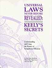 Universal Laws Never before Revealed: Keely's Secrets by Dale Pond (1995-12-31)