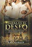 Viajera En El Deseo (Libro 1): Una novela romántica con giros inesperados