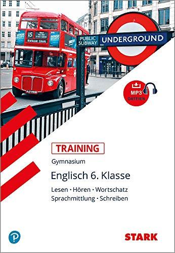 STARK Training Gymnasium - Englisch - 6. Klasse: Lesen, Schreiben, Hören, Wortschatz (STARK-Verlag - Training)