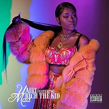 U Mad (feat. Rich The Kid)
