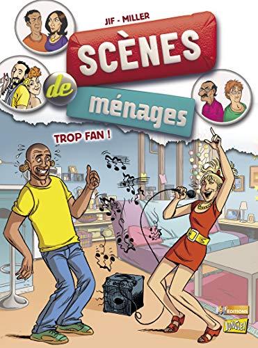 Scènes de ménages - tome 9 Trop fan ! (09)