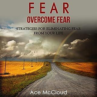 Fear: Overcome Fear audiobook cover art