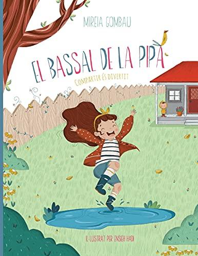 El bassal de la Pipa: Compartir és divertit (Libros infantiles sobre emociones, valores y hábitos)