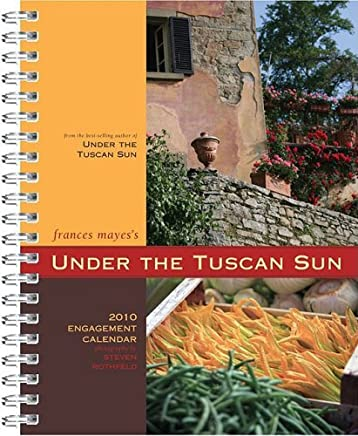 2010 Eng Cal: Under the Tuscan Sun by Frances Mayes (2009-07-29)