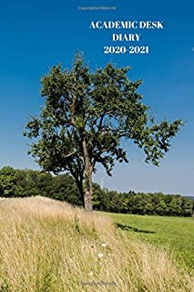 ACADEMIC DESK DIARY 2020-2021: A5 Diary Starts 1 August 2020 Until 31 July 2021. countryside. Paperback With Soft Water Re...