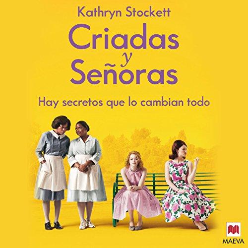 Criadas y Señoras [The Help] audiobook cover art