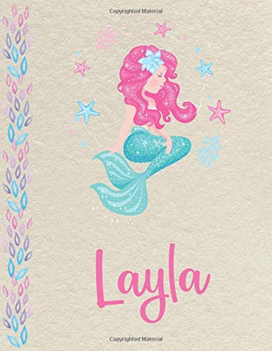 Layla: Personalized Mermaid SketchBook for girls, great gifts for kids. Large sketch book with pink Name for drawing, sketching, Doodling or learning to draw (sketch books for kids 8.5x11 110 pages )
