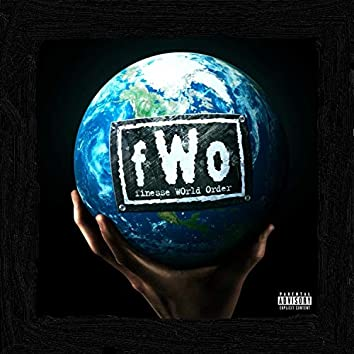 F.W.O. Finesse World Order (Deluxe)