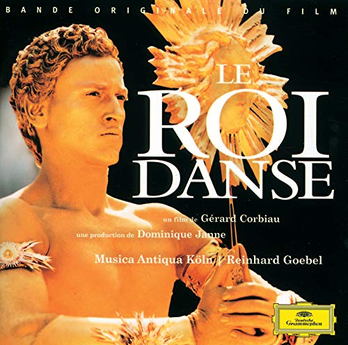 Lully: Le Roi Danse - Original M...