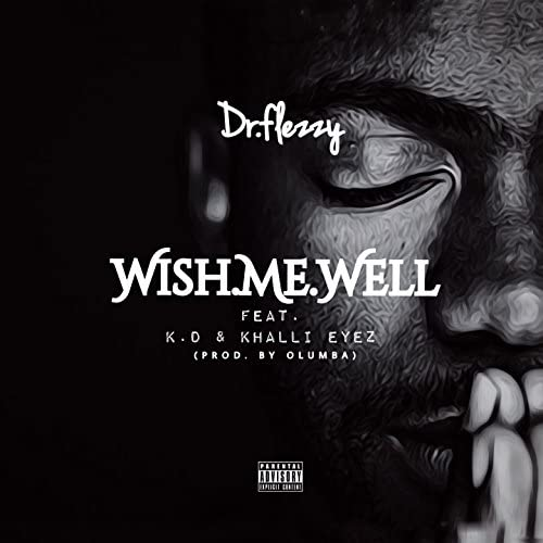 Dr Flezzy feat. KD & Khalli Eyez