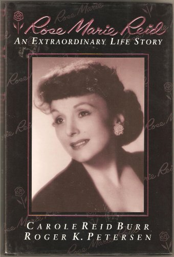 Rose Marie Reid: An Extraordinary Life Story