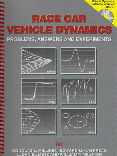 Race Car Vehicle Dynamics - Problems, Answers and Experiments