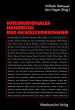 Internationales Handbuch der Gewaltforschung (German Edition)