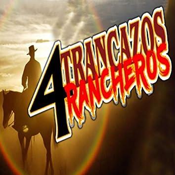 4 Trancazos Rancheros