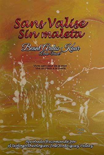 Sans valise. Sin maleta: Colección cuentos de luz, bálsamo para el alma. Contes de lumière, baume pour l'âme #4