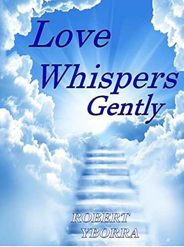 Love Whispers Gently (English Edition)