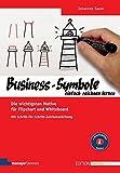 Business-Symbole einfach zeichnen lernen. Die wichtigsten Motive für Flipchart und