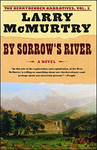By Sorrow's River: A Novel (The Berrybender Narratives, Band 3)
