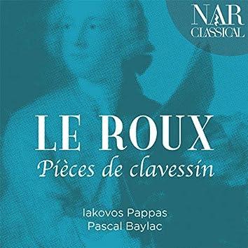Le Roux: Pièces de clavessin