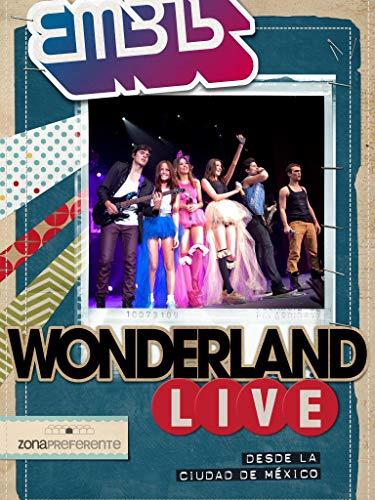 EME-15 - Wonderland Live: Zona Preferente