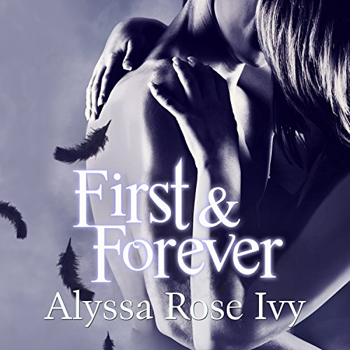 First & Forever: The Crescent Chronicles, Book 4