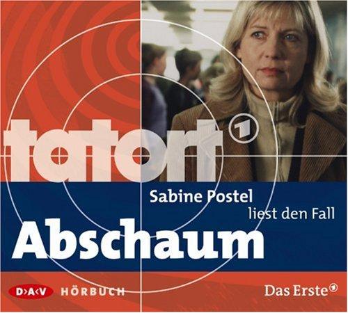 Sabine Postel liest Abschaum (Tatort-Hörbuch)