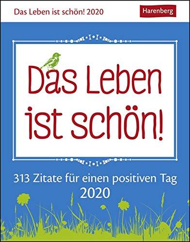 Das Leben ist schön! Wissenskalender. Tischkalender 2020. Tageskalendarium. Blockkalender. Format 11 x 14 cm