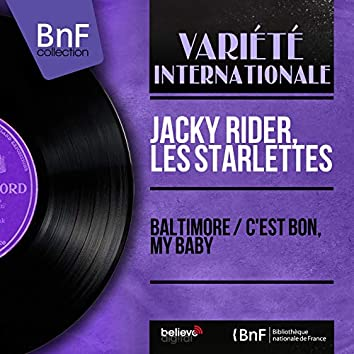 Baltimore / C'est bon, My Baby (Mono Version)