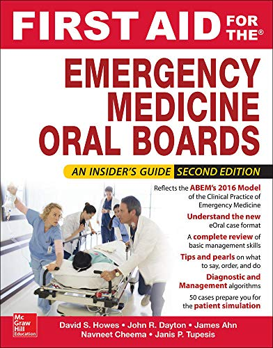 Compare Textbook Prices for First Aid for the Emergency Medicine Oral Boards, Second Edition 2 Edition ISBN 9780071839853 by Howes, David,Pillow, Tyson,Tupesis, Janis,Ahn, James,Dayton, John,Rodriguez, Nestor